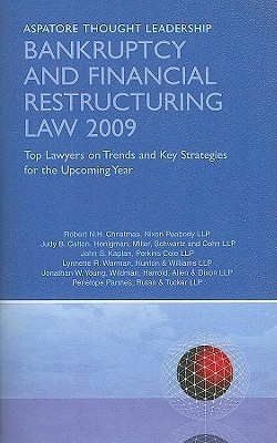 Bankrupty and Financial Restructing Law: Top Lawyers on Trends and Key Strategies for the Upcoming Year Robert N.H. Christmas