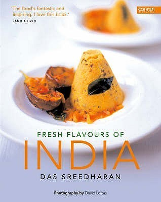 Fresh Flavours Of India  by  Das Sreedharan