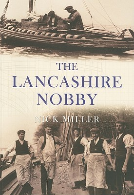 The Lancashire Nobby  by  Nick  Miller