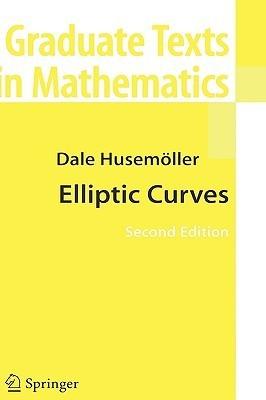 Elliptic Curves Dale Husemoller