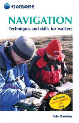 Navigation: Techniques and Skills for Walkers [With Navigational Aid]  by  Pete Hawkins