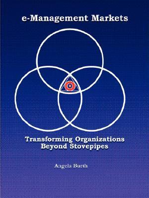 E-Management Markets  by  Angela Burth