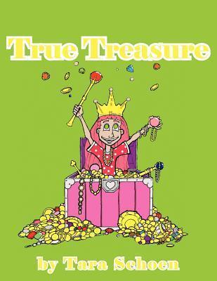 True Treasure Tara Schoen