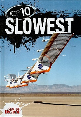 Top 10 Slowest  by  Ruth Owen