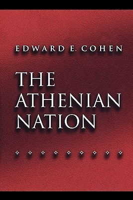The Athenian Nation  by  Edward Cohen