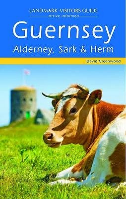 Guernsey, Alderney, Sark And Herm David Greenwood