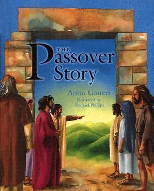 The Passover Story  by  Anita Ganeri