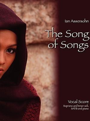The Song of Songs Ian Assersohn