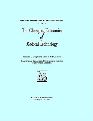 Changing Economics of Medical Technology National Research Council