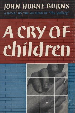 A Cry of Children John Horne Burns