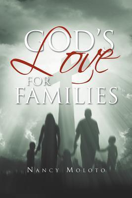 Gods Love for Families: Nancy Moloto Nancy Moloto