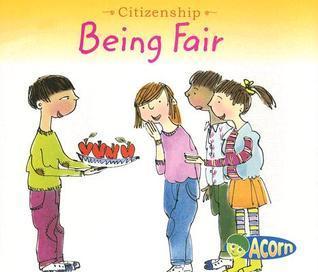 Being Fair  by  Cassie Mayer