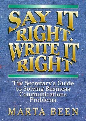 Say It Right, Write It Right  by  Marta Been
