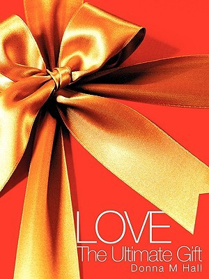 Love  by  Donna M. Hall