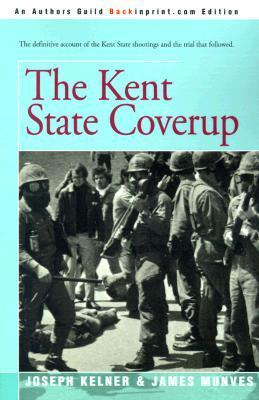 The Kent State Coverup  by  Joseph Kelner