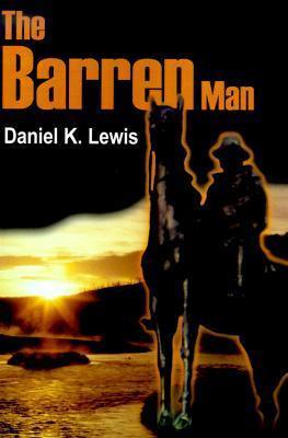 The Barren Man  by  Daniel Lewis