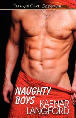 Naughty Boys Kaenar Langford