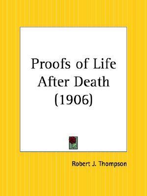 Proofs of Life After Death Oliver Lodge