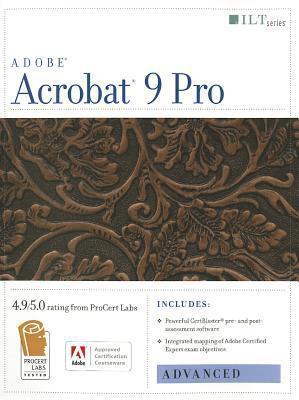 Acrobat 9 Pro: Advanced, ACE Edition Axzo Press