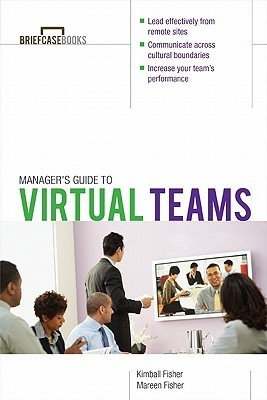 Managers Guide to Virtual Teams  by  Kimball Fisher