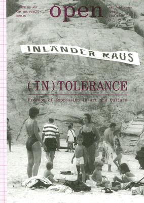 Intolerance: Freedom of Expression in Art and Culture  by  Jorinde Seijdel