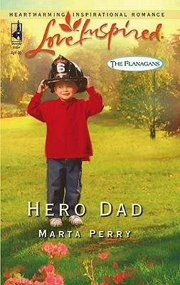 Hero Dad (The Flanagans, #3)  by  Marta Perry