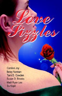 Love Sizzles  by  Carolee Joy