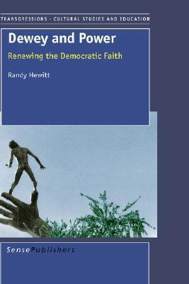 Dewey and Power  by  Randy Hewitt