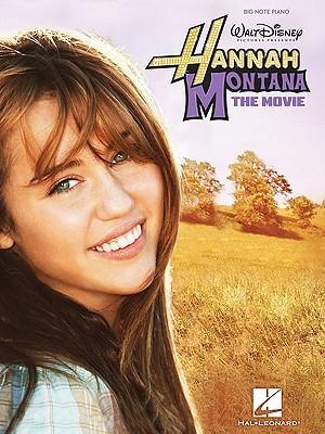 Hannah Montana - The Movie  by  Hal Leonard Publishing Company