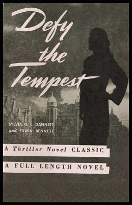 Defy the Tempest  by  Sylvia G. L. Dannett