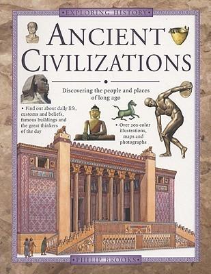 Ancient Civilisations  by  Philip Brooks