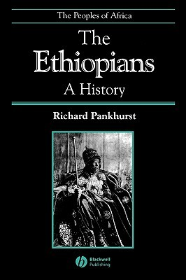 Ethiopia Photographed: Historic Photographs of the Country and Its People Taken Between 1867 and 1935  by  Richard Pankhurst