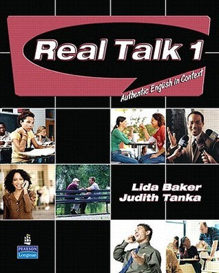Real Talk 1: Authentic English in Context [With Audio CD]  by  Lida Baker