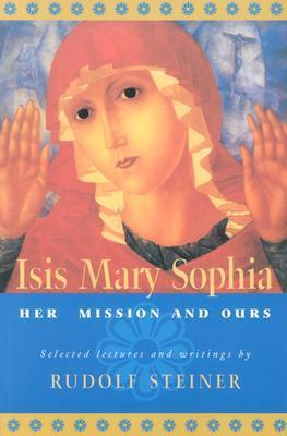 Isis Mary Sophia Rudolf Steiner