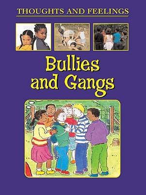 Bullies And Gangs Julie Johnson