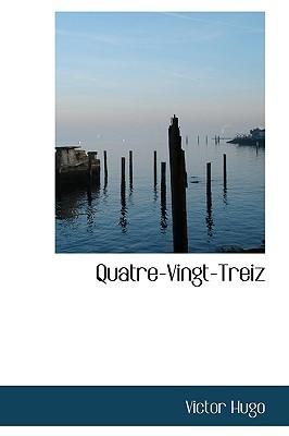 Quatre-Vingt-Treiz Victor Hugo
