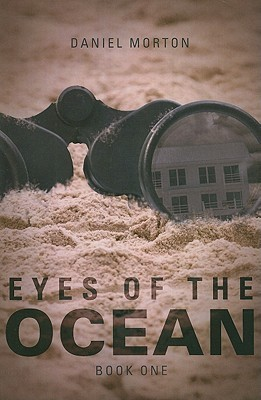 Eyes of the Ocean (Book One)  by  Daniel   Morton