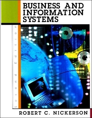 Business and Information Systems  by  Robert C. Nickerson