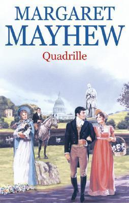 Quadrille  by  Margaret Mayhew