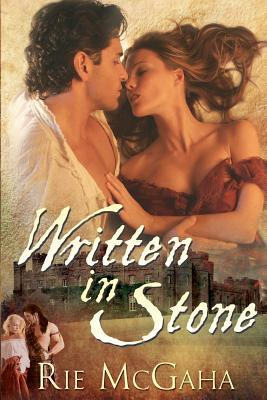 Written In Stone  by  Rie McGaha