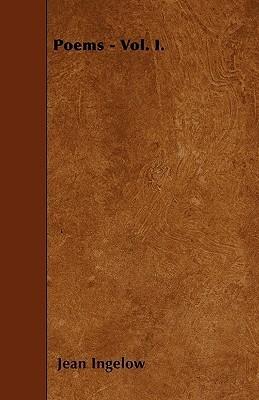 Poems - Vol. I  by  Jean Ingelow