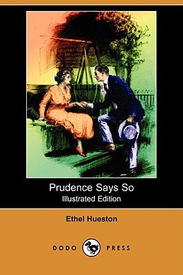 Prudence Says So (Illustrated Edition)  by  Ethel Hueston