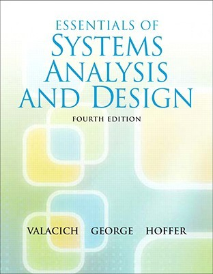 Essentials of System Analysis and Design with MS Project 2007 Joseph Valacich