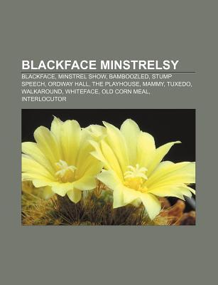 Blackface Minstrelsy Books LLC