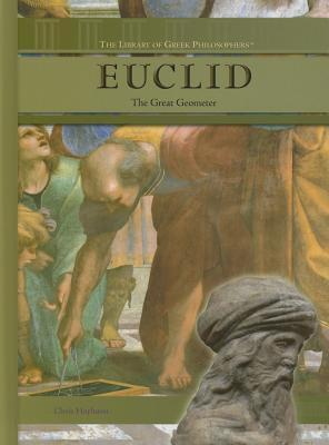Euclid: The Great Geometer  by  Chris Hayhurst