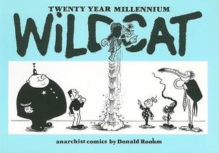 Twenty Year Millennium Wildcat  by  Donald Rooum