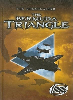 The Bermuda Triangle (Torque Books: The Unexplained) (Torque: Unexplained)  by  Adam Stone
