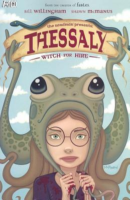 Thessaly: Witch for Hire  by  Bill Willingham