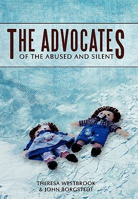 The Advocates: Of the Abused and Silent Theresa Westbrook