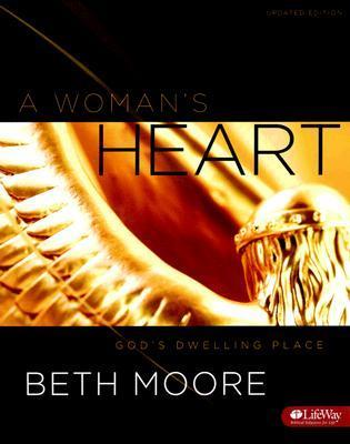 A Womans Heart: Gods Dwelling Place, Leader Kit Updated  by  Beth Moore